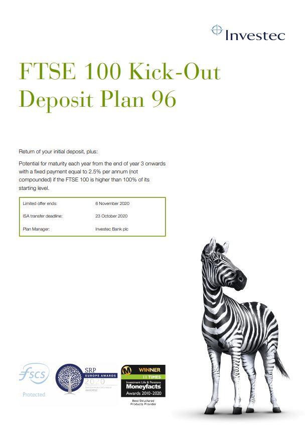 Investec FTSE 100 Kick-Out Deposit Plan 96