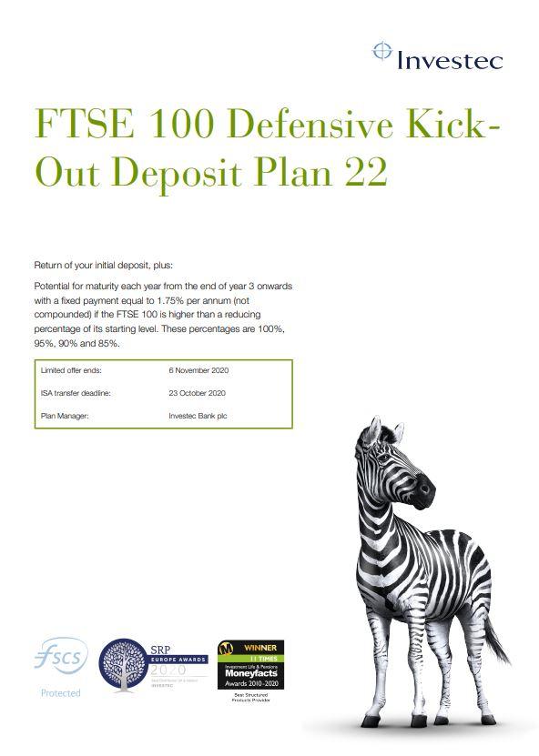 Investec FTSE 100 Defensive Kick-Out Deposit Plan 22
