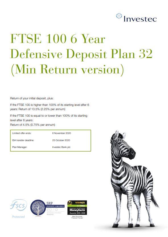 Investec FTSE 100 6 Year Defensive Deposit Plan 32 (Min Return version)