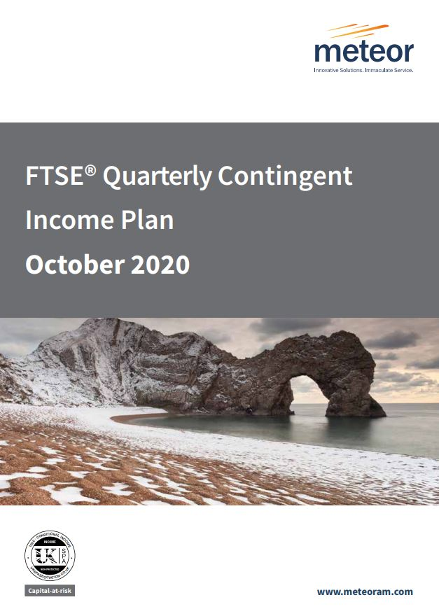 Meteor FTSE Quarterly Contingent Income Plan October 2020 - Option 1