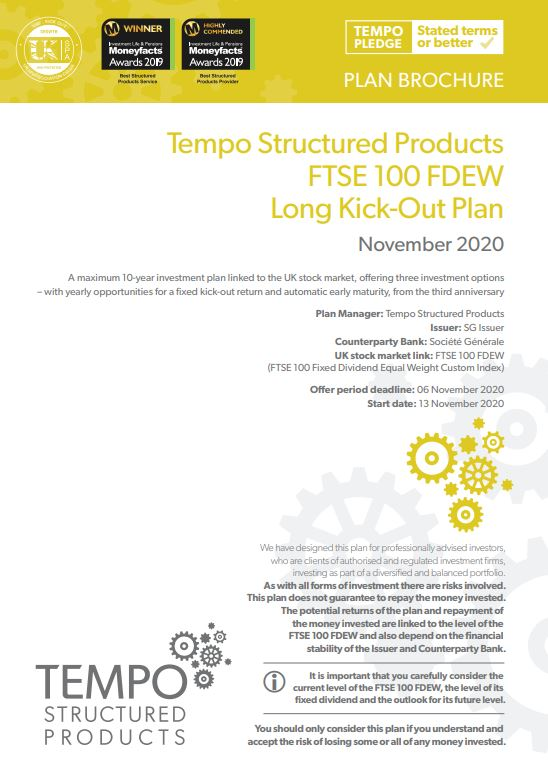 Tempo Structured Products FTSE 100 FDEW Long Kick-Out Plan November 2020 - Option 1