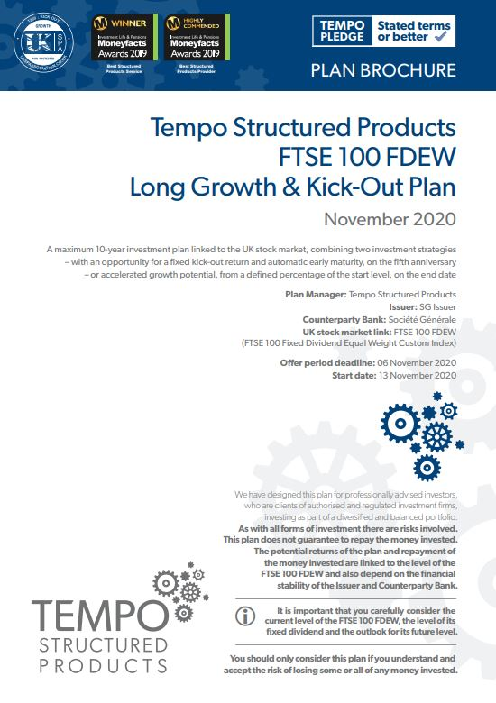 Tempo Structured Products FTSE 100 FDEW Long Growth and Kick-out Plan November 2020
