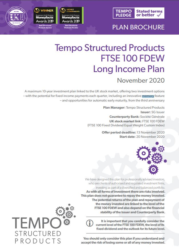 Tempo Structured Products FTSE 100 FDEW Long Income Plan November 2020 - Option 1