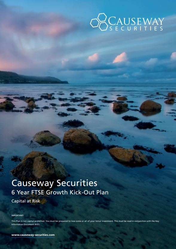 Causeway Securities  6 Year FTSE Growth Kick-out Plan