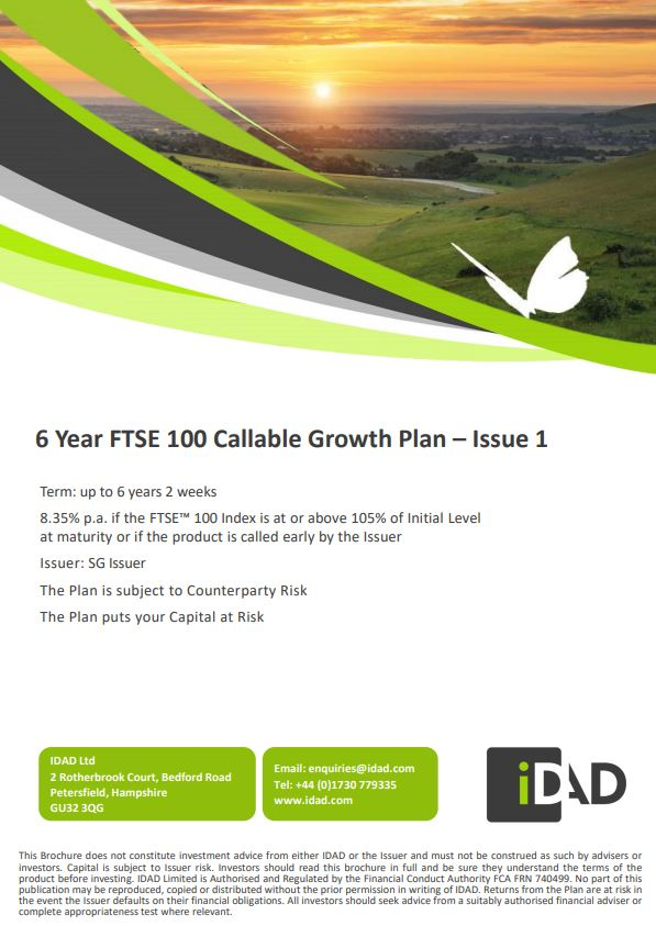 IDAD 6 Year FTSE 100 Callable Growth Plan - Issue 1