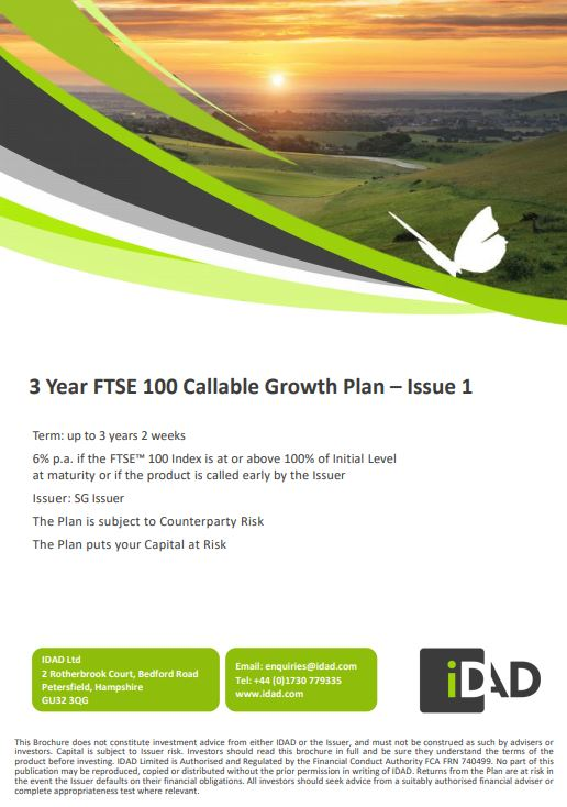 IDAD 3 Year FTSE 100 Callable Growth Plan - Issue 1