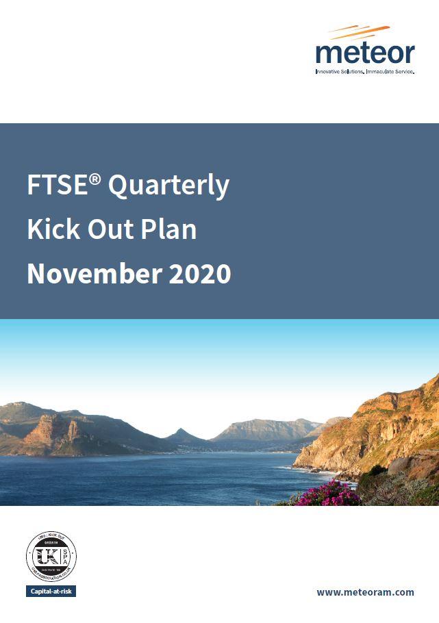 Meteor FTSE Quarterly Kick Out Plan November 2020