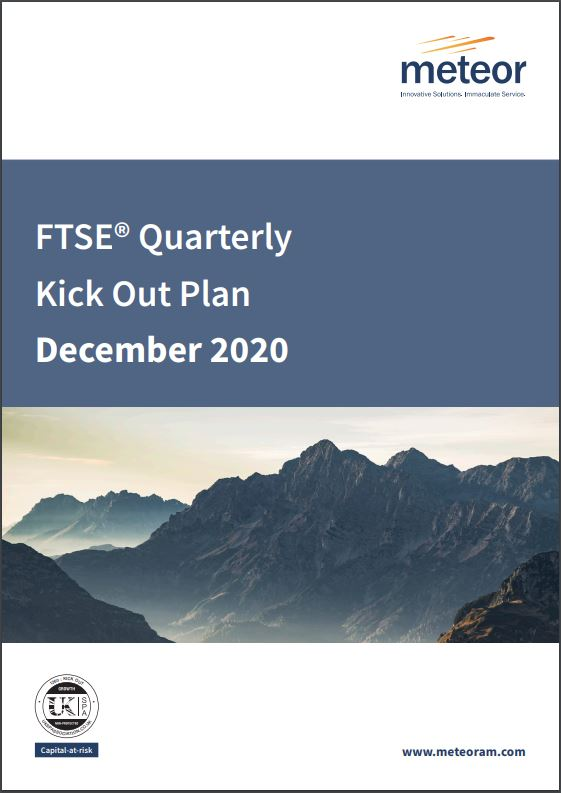 Meteor FTSE Quarterly Kick Out Plan December 2020
