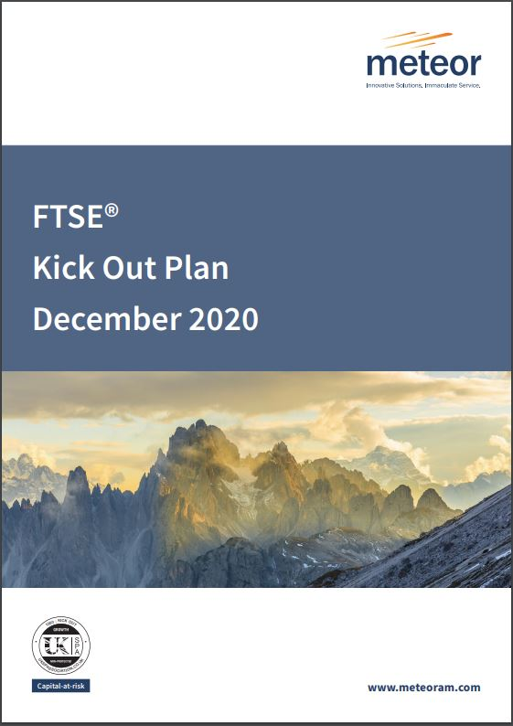Meteor FTSE Kick Out Plan December 2020