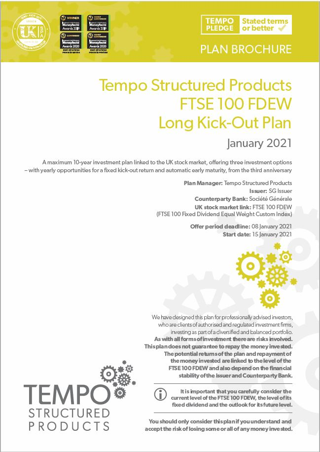 Tempo Structured Products FTSE 100 FDEW Long Kick-Out Plan January 2021 - Option 1
