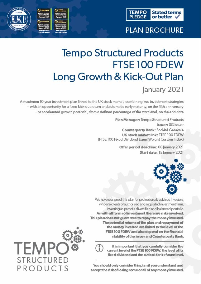 Tempo Structured Products FTSE 100 FDEW Long Growth and Kick-out Plan January 2021
