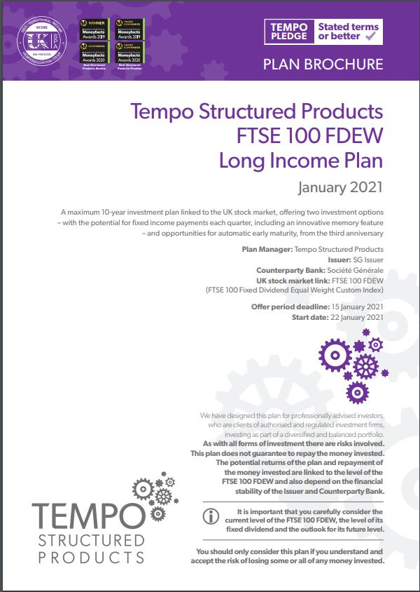 Tempo Structured Products FTSE 100 FDEW Long Income Plan January 2021 - Option 1