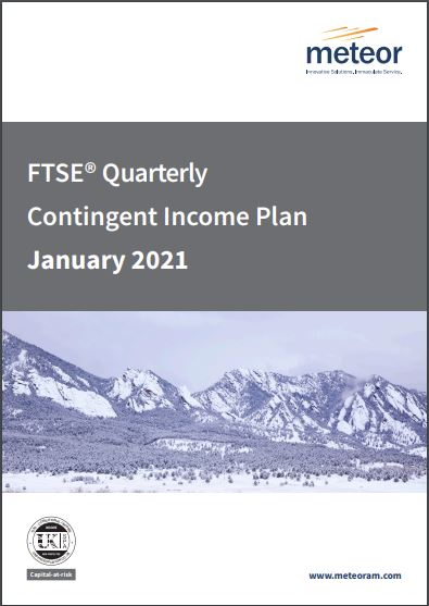 Meteor FTSE Quarterly Contingent Income Plan January 2021