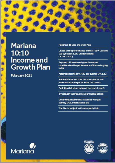 Mariana Capital 10:10 Income and Growth Plan February 2021