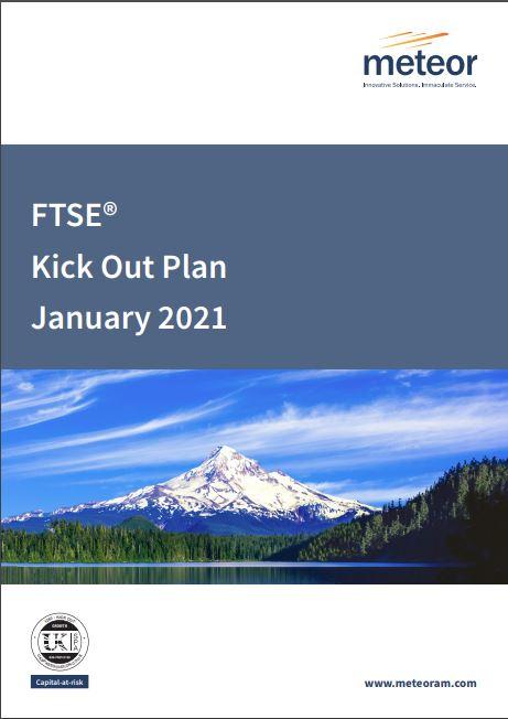 Meteor FTSE Kick Out Plan January 2021