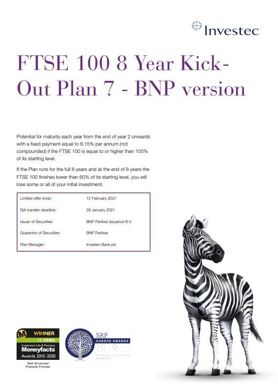 Investec FTSE 100 8 Year Kick-Out Plan 7 - BNP Version