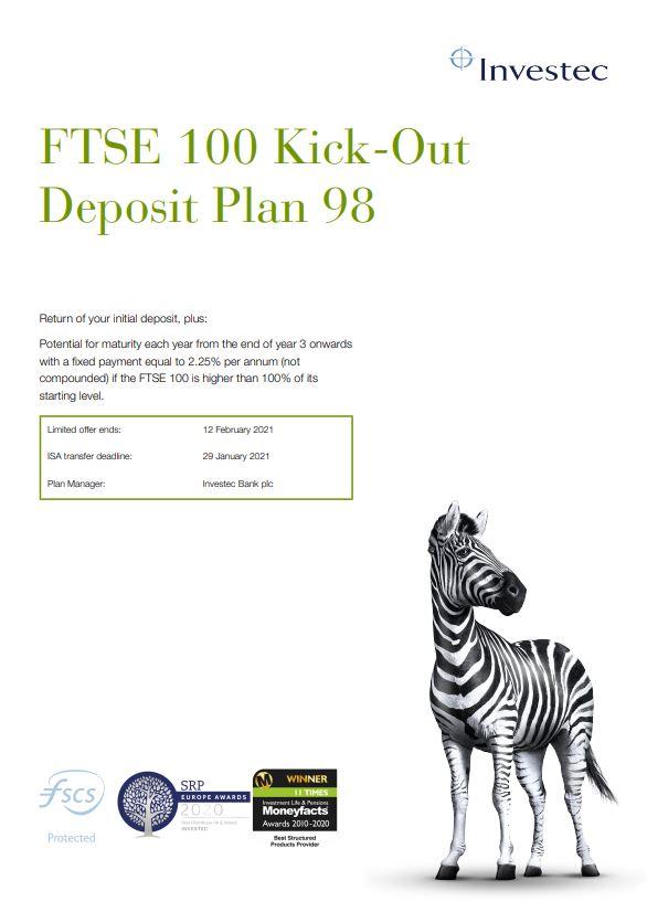 Investec FTSE 100 Kick-Out Deposit Plan 98