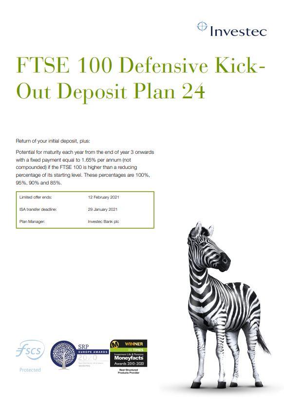 Investec FTSE 100 Defensive Kick-Out Deposit Plan 24